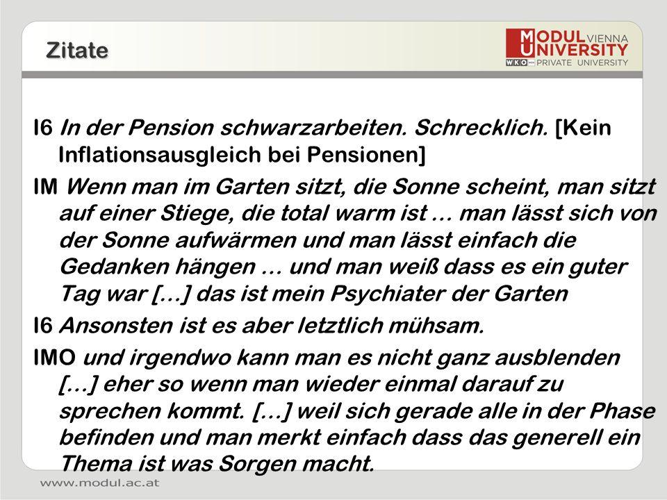 Zitate I6 In der Pension schwarzarbeiten. Schrecklich. [Kein Inflationsausgleich bei Pensionen]